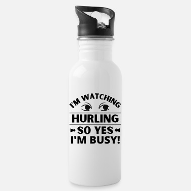 Birthday I'm watching hurling so yes I'm busy. - Water Bottle