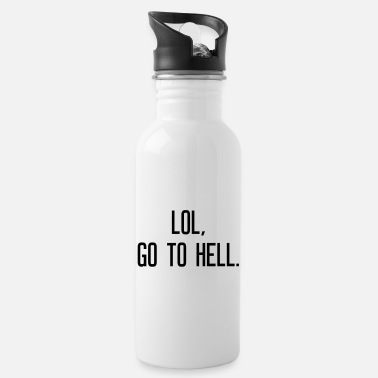 Hell LOL go to hell - Trinkflasche