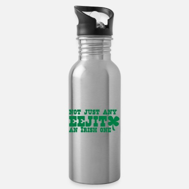 Feckin NOT JUST any EEJIT and Irish one! shamrock - Water Bottle