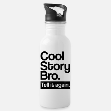 Story Cool story bro - Drinkfles