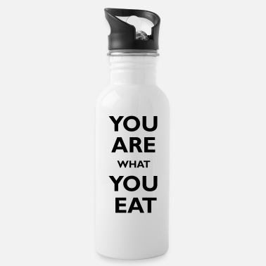 You are what you eat - Cantimplora