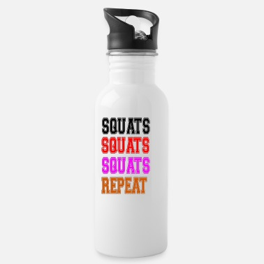 Squat squats squats squats repeat - Trinkflasche