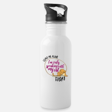 Leave me alone • Pet lovers • Cat present - Water Bottle