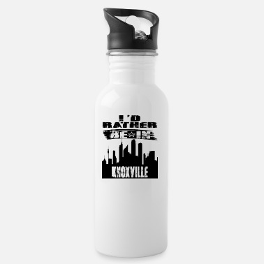 Knoxville Gift Id rather be in Knoxville - Water Bottle