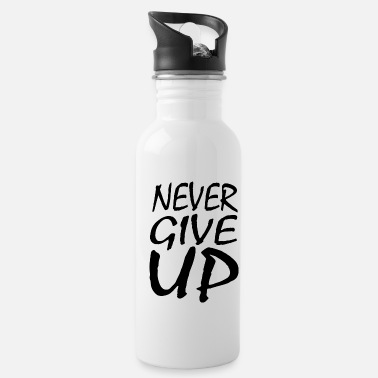 Power NEVER GIVE UP - Water Bottle