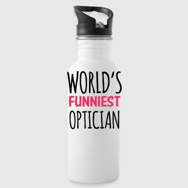 Optician: World's Funniest Optician - Water Bottle