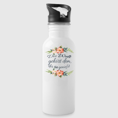 The world belongs to the one who enjoys it - Valentine - Water Bottle