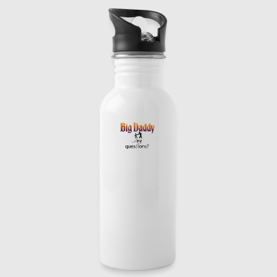 Big Daddy here - Water Bottle