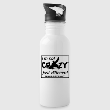 I'm Not Crazy Just Different - Water Bottle