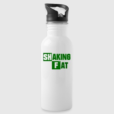 Shaking Fat - Trinkflasche