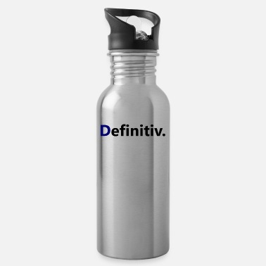 Definition definitely - Water Bottle