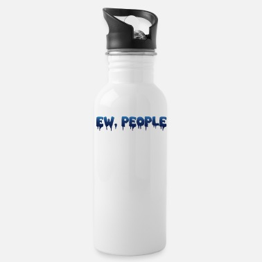 People INTROVERTS People - EW, PEOPLE [bääh people] - Borraccia