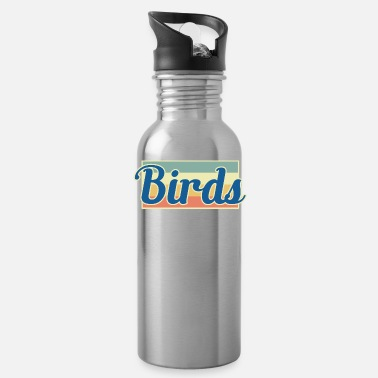 Bird bird birds - Water Bottle