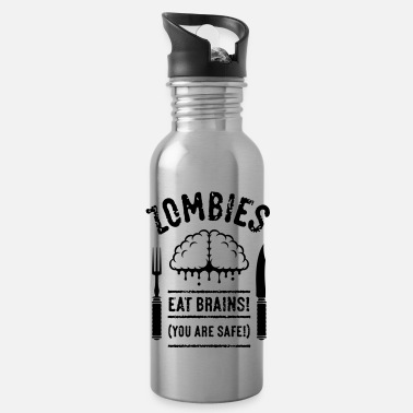 Albtraum Zombies Eat Brains! You Are Safe! (1C) - Trinkflasche