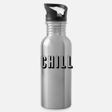 Netflix Chill - for Ballers, Hustlers, and relaxing - Water Bottle