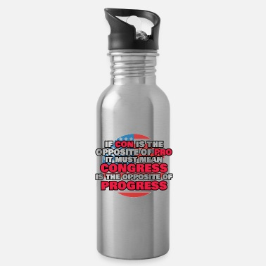 Opposition Proud Libertarian Gift Congress Is Opposite of - Water Bottle