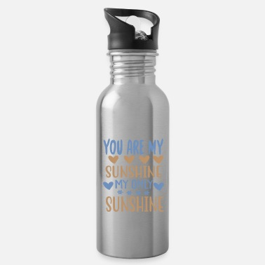 Outdoor You are my - Adventure Design - Trinkflasche