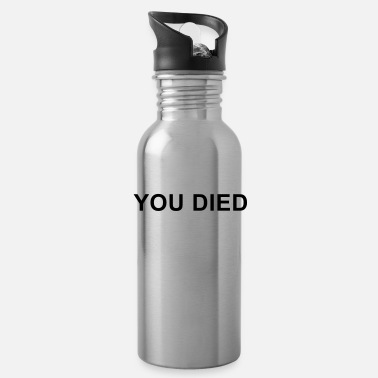 Died You Died - Water Bottle