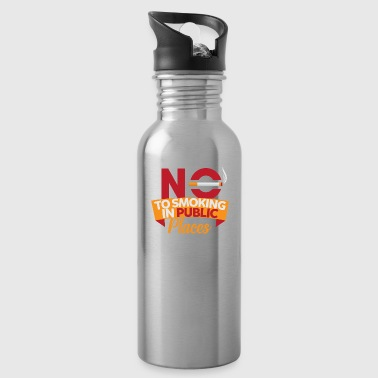 Smoking No Smoking, No Smoking, No Smoking - Water Bottle