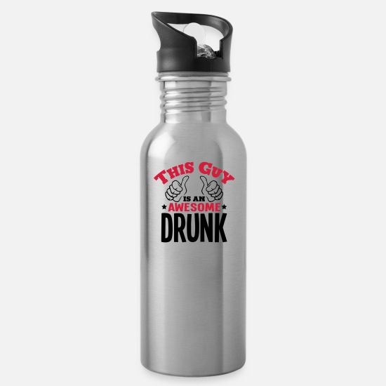 Drunk Mugs & Drinkware - this guy is an awesome drunk 2col - Water Bottle silver