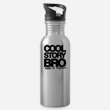 Cool Story Bro Tell It Again COOL STORY BRO, TELL IT AGAIN - ONE COLOUR - Drikkeflaske