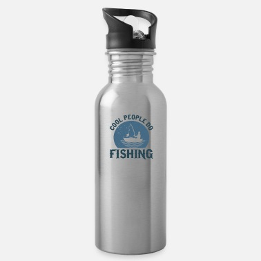 Do Cool people do fishing - Trinkflasche