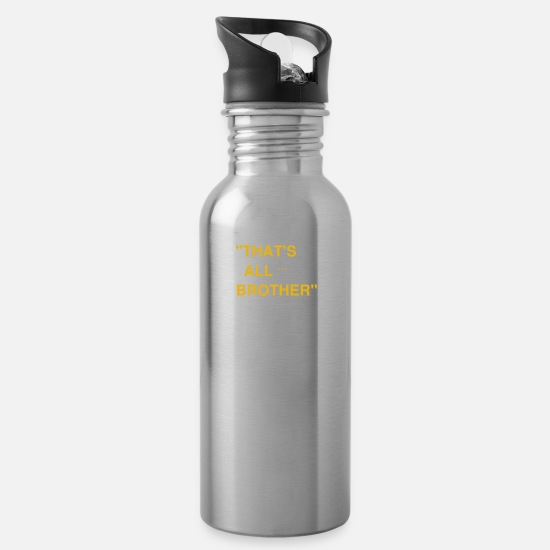 "World Mugs & Drinkware - ""THAT'S ALL BROTHER"" - D-Day logo - Water Bottle silver"