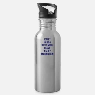 Dirty Sayings No dirty thoughts sayings - Water Bottle