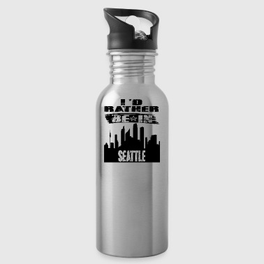 Geschenk Id rather be in Seattle - Trinkflasche