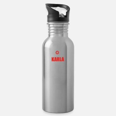 Karla Gift it sa thing birthday understand KARLA - Water Bottle