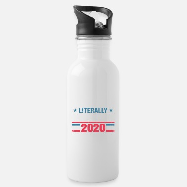 Politics Funny anti-Trump literally everyone else - Water Bottle