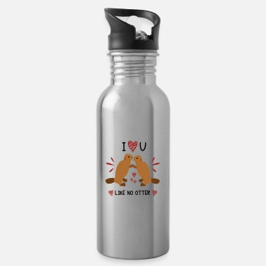 I Love You Like No Otter Animal Of The Year 2021 - Water Bottle