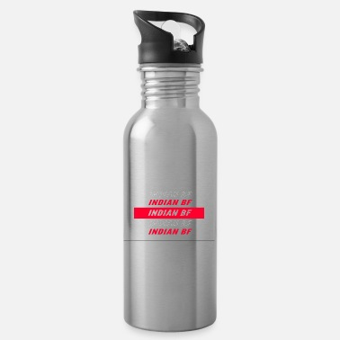 Bf INDIAN BF - Water Bottle