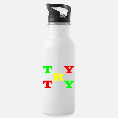 Try Try Try try white - Water Bottle