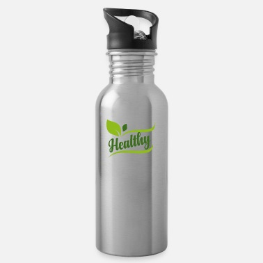 Healthy Healthy - Healthy - Water Bottle
