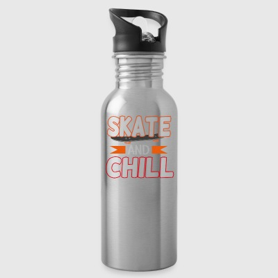 Skate and chill, funny t-shirt gift - Water Bottle