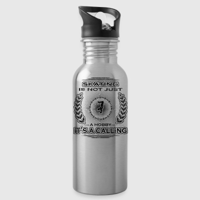 not a calling hobby job bestimmung skateboard skat - Water Bottle