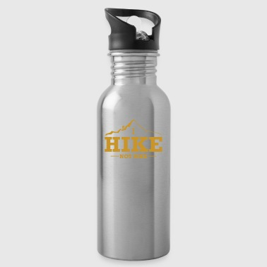 I HIKE NOT BIKE - Water Bottle