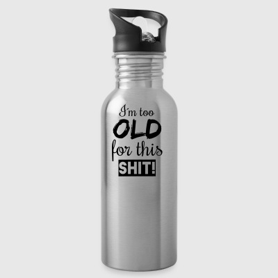 too old - Water Bottle
