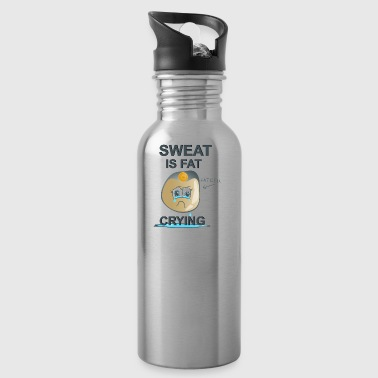 Sweat is Fat Crying - Water Bottle