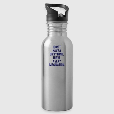 No dirty thoughts  sayings - Water Bottle