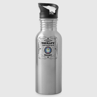 DON T NEED THERAPY GO BELIZE - Water Bottle