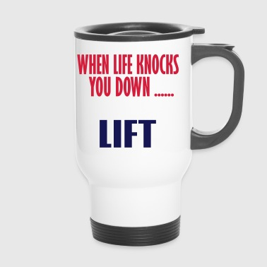 Lift lift - Travel Mug