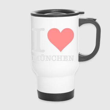 Free State Of Bavaria I Love Munich - Travel Mug