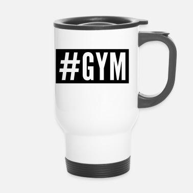 Funny Gym Gym - Thermobecher