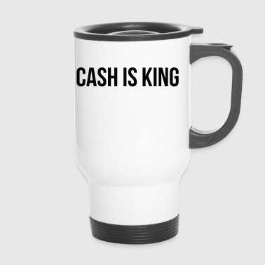 Cash is King - Thermo mok