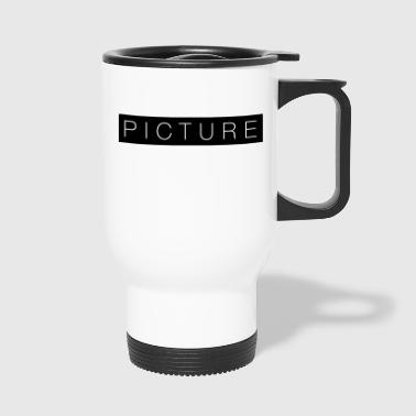 picture - Travel Mug