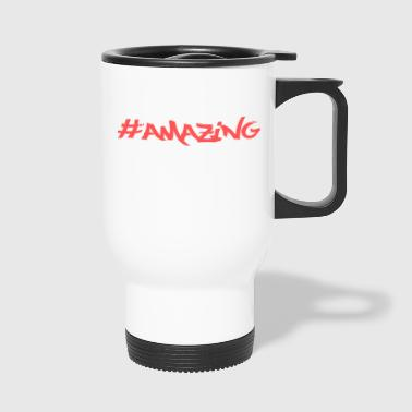 amazing - Travel Mug