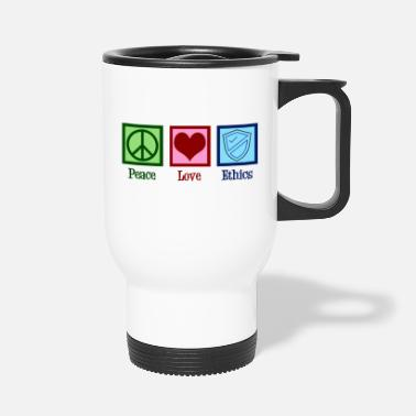 Ethics Peace Love Ethics - Travel Mug