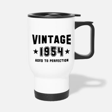 VINTAGE 1954 - Birthday - Aged To Perfection - Thermobecher